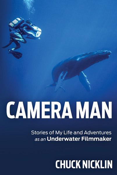Scuba diving with Chuck Nicklin, Cameraman book cover