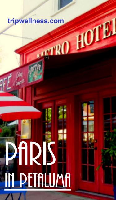 Paris in Petaluma Pinterest