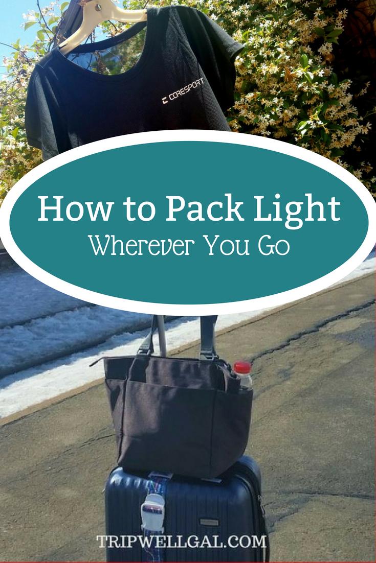 How to pack light wherever you go