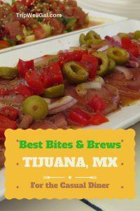 best food in tijuana bites and brews