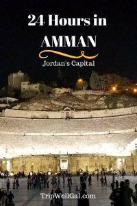 24 hours in Amman isn't enough when you travel Jordan