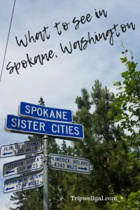 What to see in downtown Spokane Washington