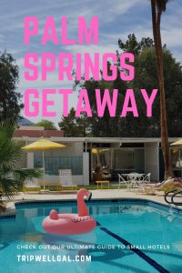 Classic Palm Springs getaway pin 1