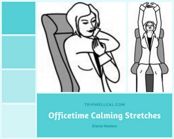 Calming officetime stretches for home stay work days