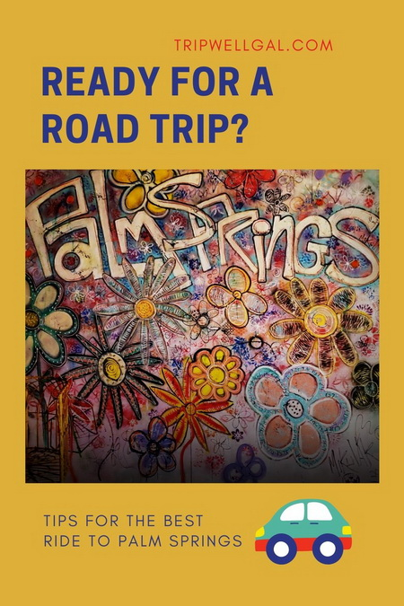 Ready for a Palm Springs road trip Pin with mural